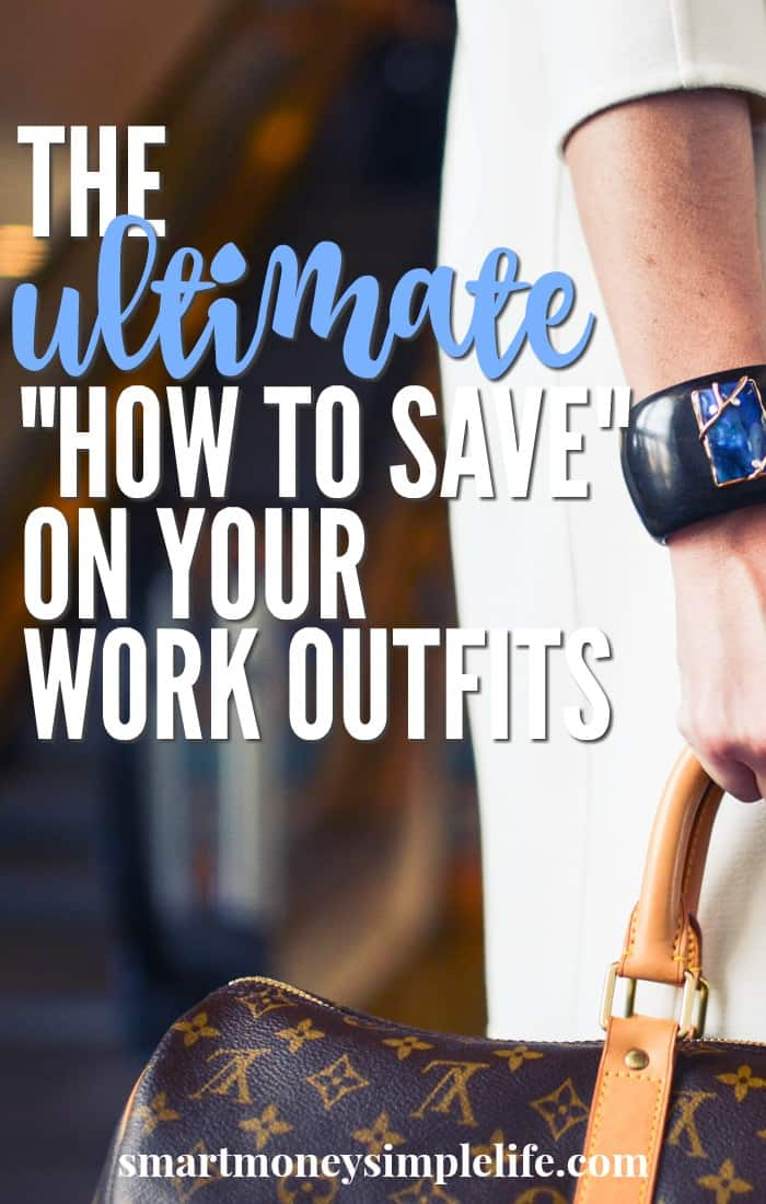 Tthe ultimate way to save money on your work outfits.