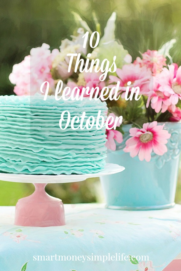 10 things I learned in October