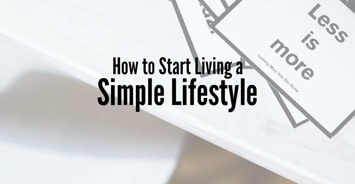 how to start living a simple life