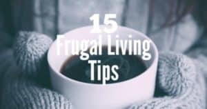 frugal living tips to get you strarted