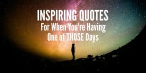 inspirational quotes for when times are tough