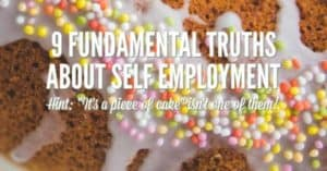 truths about self employment