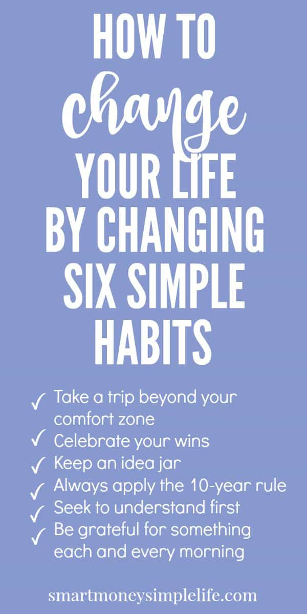 We all know that it's important to have healthy habits like eating well and getting regular exercise, but how many of us can say we employ these six simple mindset habits every single day?