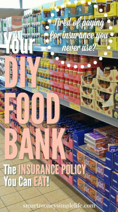 your diy food bank - insurance you can eat