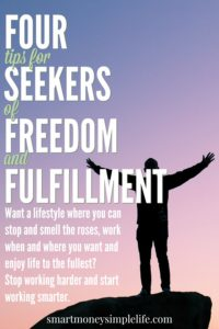 four tips for seekers of freedom and fulfillment