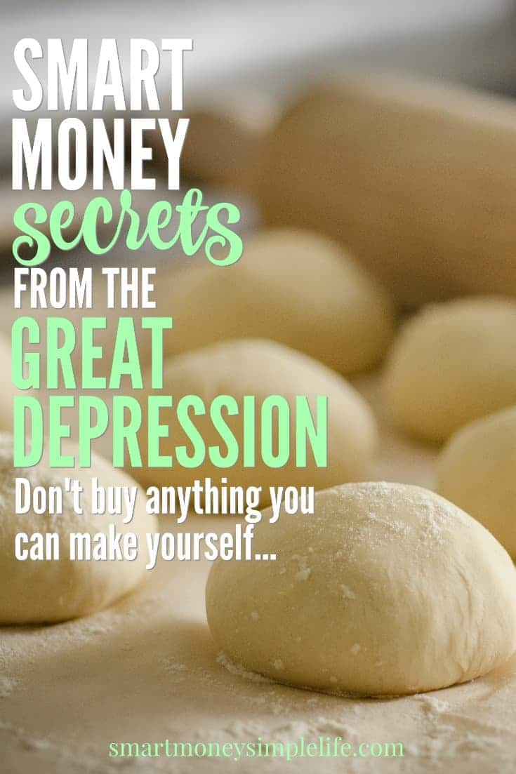 Smart money secrets from the great depression. Skills and knowledge that will help you save money and be more self-reliant today.