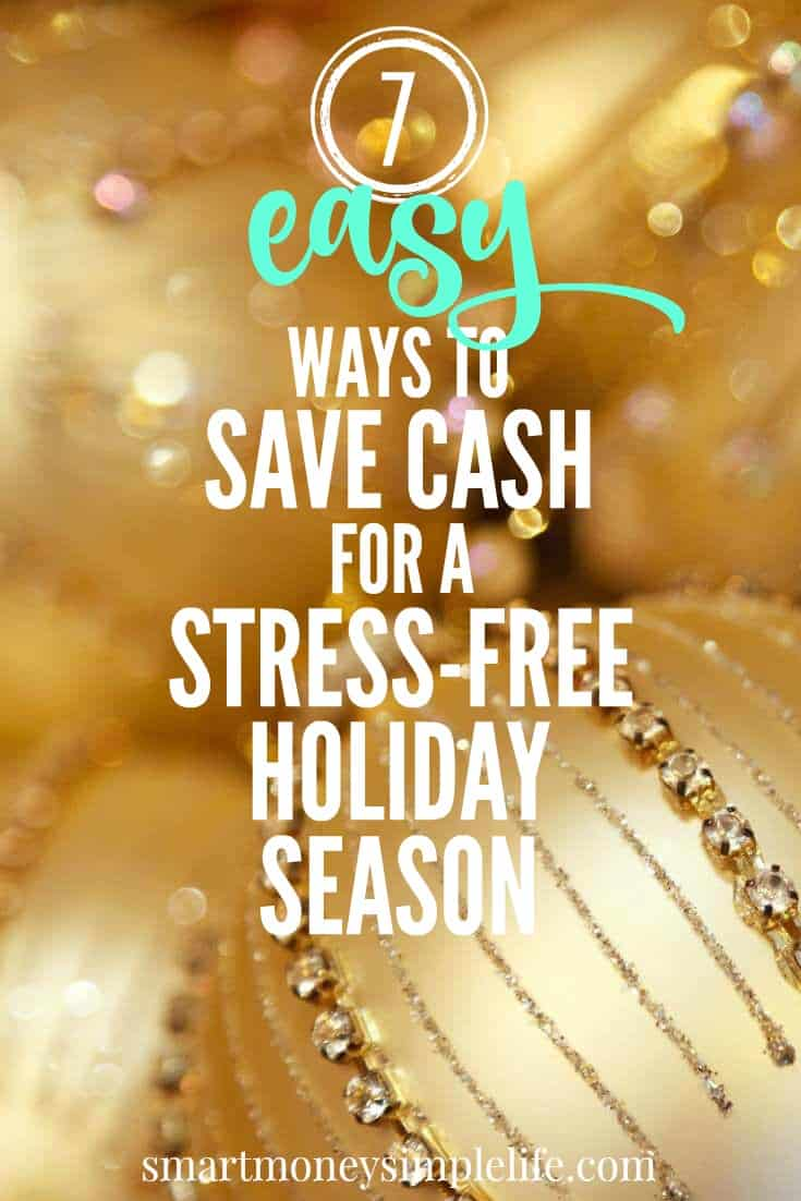 Stress-free holiday season | Use these easy ways to save a little extra cash to cover everything you'll need for the holiday season now. Start with...